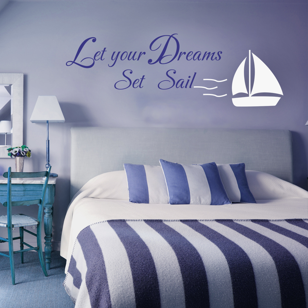 Let Your Dreams Set Sail home decor