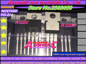 Image 2 - Aoweziic 100% new imported original NCE7580 7580 TO 220 transistor FET 75A 80V
