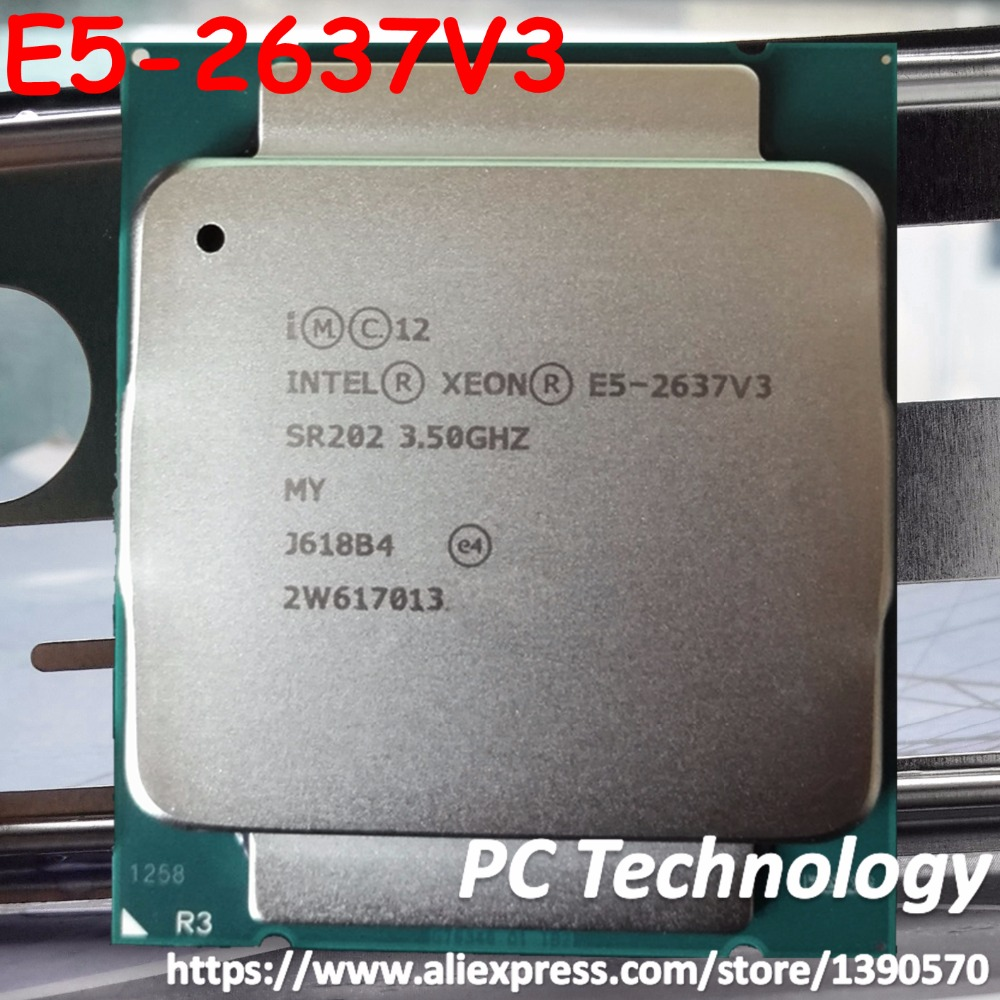 E5 2637 V3 Original Intel Xeon E5 2637V3 3 5GHz Quad Core 15M LGA2011 3 135W