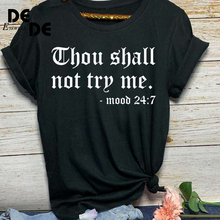 купить 2019 New Summer Women Casual Loose T-shirt O-Neck Short-sleeved Printed Letter Top Thou Shall Not Try Me Tshirt Plus Size дешево