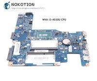 NOKOTION For Lenovo G40 G40 80 Laptop Motherboard SR1EN I3 4030U CPU ACLU3 ACLU4 UMA NM A362 MAIN BOARD