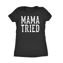 LUSLOS  Mama Tried T Shirt country Gift For Mom Tee Tops Super soft Casual Short Sleeve