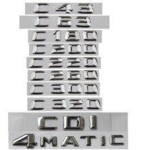 Para Mercedes Benz C clase C63 C43 C55 AMG C180 C200 C220 C300 C320 C350 4MATIC CDI emblema del maletero insignia cromo letras emblemas