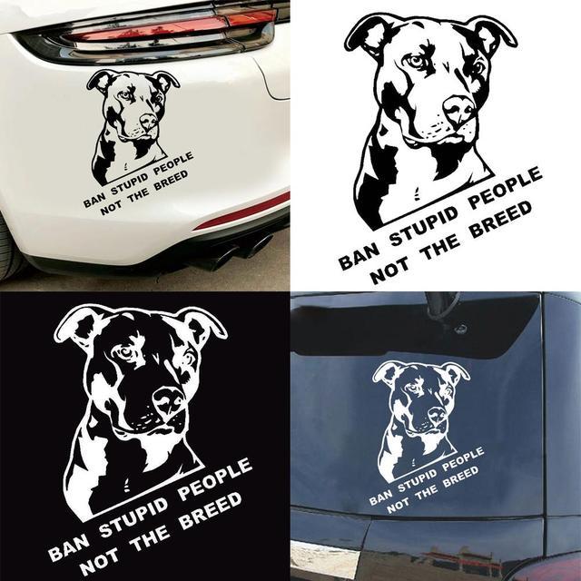 Ban Stupid People Not Breed Pitbull Auto Car Styling Sticker Body Window Decal 1