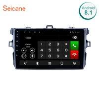 Seicane! для 2006 2012 Toyota Corolla Android 8,1/7,1 gps Мультимедийная навигационная система Поддержка 3g WiFi Bluetooth с четырехъядерным процессором