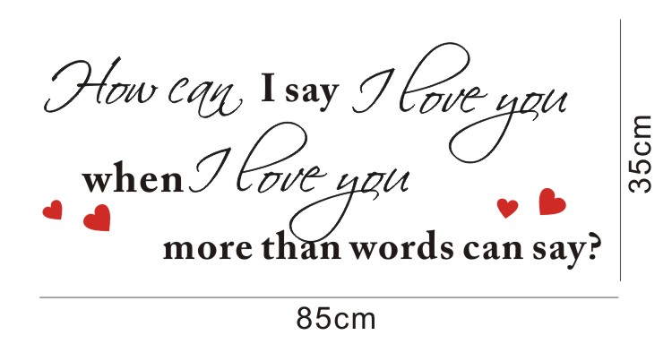 When I Love You More Than Words Can Say Quote Art Vinyl Wall