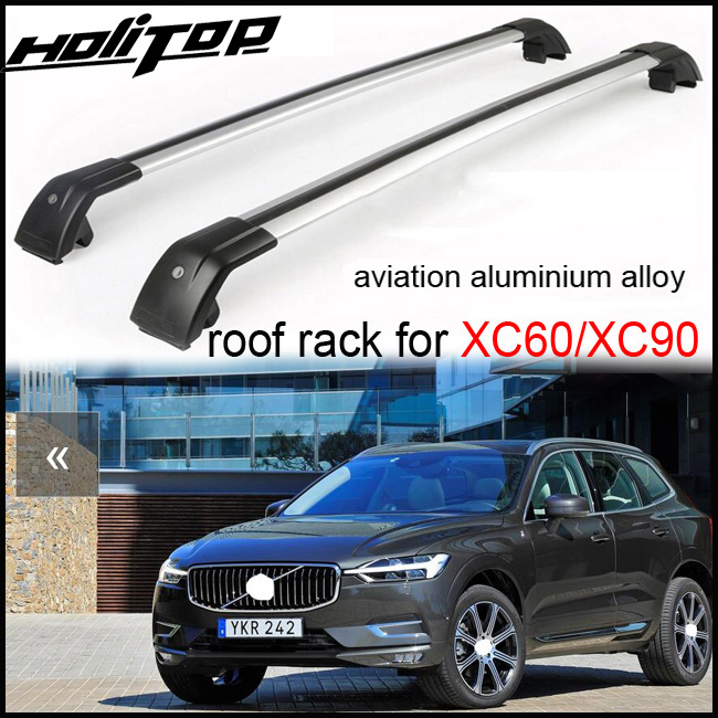 roof rack/roof rail/cross bar (cross beam) for Volvo XC60 XC90 2013-2017,aviation aluminium alloy(best),5years' SUV safe seller