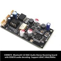 CSR8675 Bluetooth 5.0 placa de Recepção de Áudio Estéreo DAC com Suporte de decodificação de áudio ES9018 LDAC 24bit/96 Khz|Adaptador sem fio| |  -