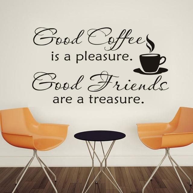 aliexpress.com : gute kaffee ist ein vergnügen guter freund sind ... - Wandtattoos Küche Kaffee