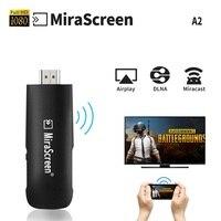 A2 האלחוטי Airplay DLNA Miracast HDMI Dongle Mirascreen מתאם Mini PC אנדרואיד הטלוויזיה stick עבור טלפונים חכמים vs chromecast/Ezcast