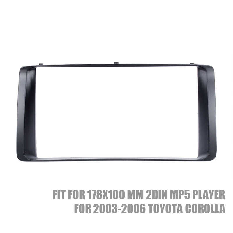 2DIN Car Radio Fascia Stereo Dash Trim Kit for 2003-2006 Toyota Corolla CD Trim Bezel Audio frame
