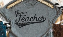 9ffa1e69 Super Teacher Just add Coffee Funny teacher T-Shirt unisex graphic teacher  days gift slogan grunge tumblr shirt aesthetic tees