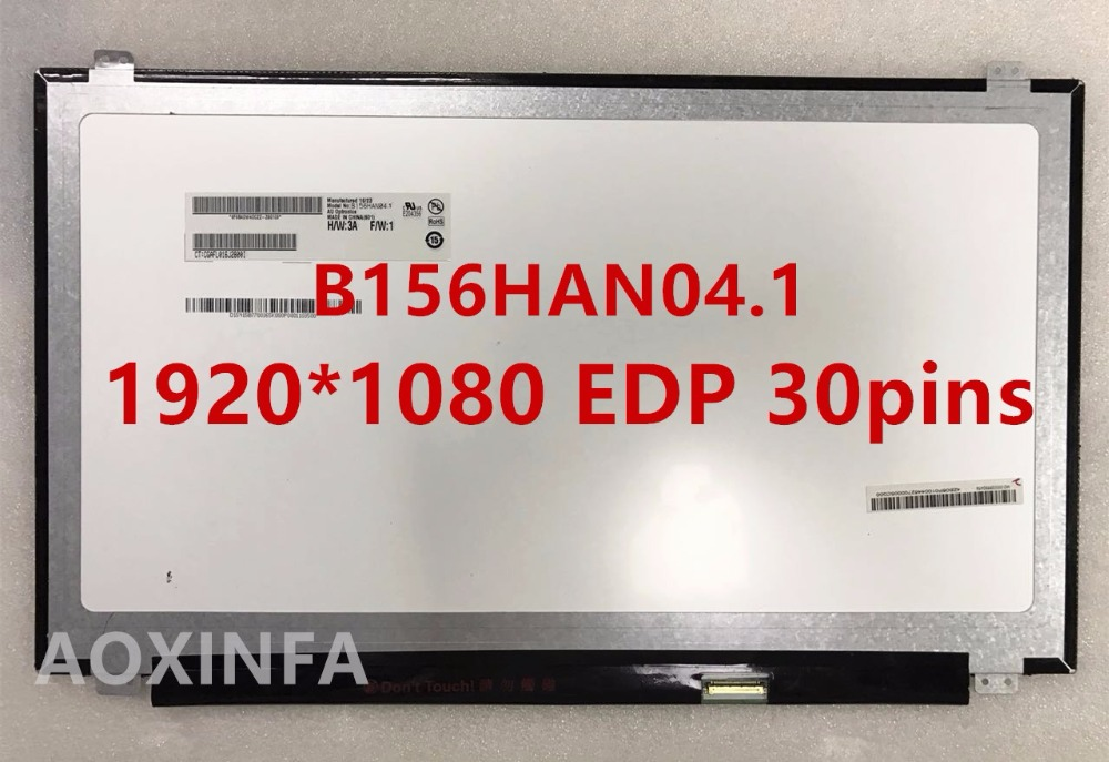 15.6slim IPS screen Compatible Model B156HTN03.0 HB156FH1-301 HB156FH1-401 N156HGE-EA1 N156HGE-EB1 EBB B156HAN04.0 B156HAN04.115.6slim IPS screen Compatible Model B156HTN03.0 HB156FH1-301 HB156FH1-401 N156HGE-EA1 N156HGE-EB1 EBB B156HAN04.0 B156HAN04.1