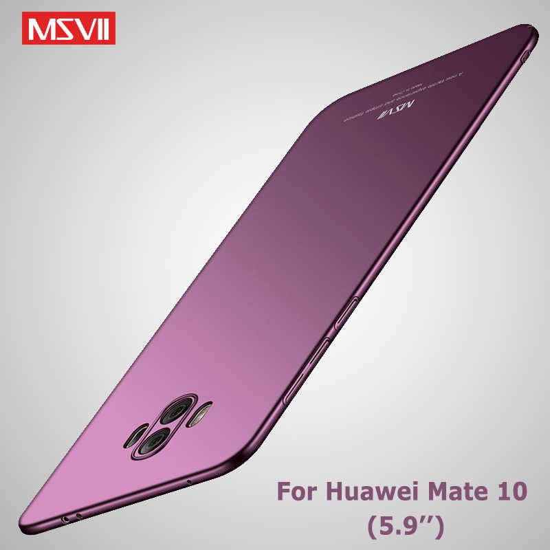 Msvii Cover Huawei Mate 10 Case Slim Matte Coque For Huawei Mate 10 Lite Case Mate10 Hard PC Cover For Huawei Mate 10 Pro Cases