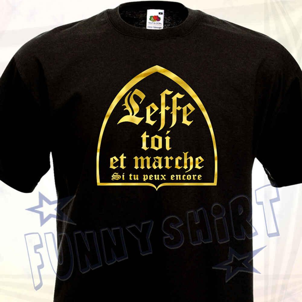 Tee Shirt Leffe Toi Et Marche Humouristique Cadeau Ideal Christmas Anniversaire Party 2019 Fashion Men T Shirts Casual Printed T Shirts Aliexpress