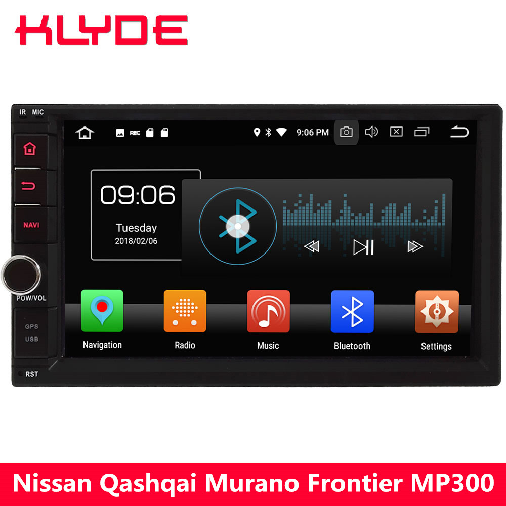 KLYDE 4G Octa Core Android 8 4 GB RAM 32 GB ROM 2Din universel voiture lecteur DVD Radio pour Nissan Pathfinder Almeria Trepang Treeano