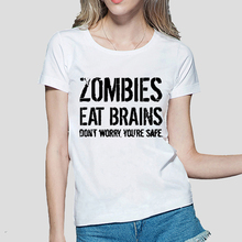 2020 Zombies Eat Brains so You're Safe Funny TShirt Women su