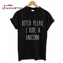 Dámské letní tričko s nápisem BITCH PLEASE I RIDE A UNICORN