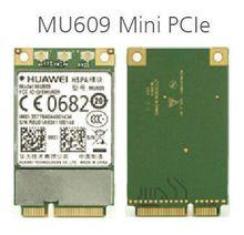 Hot sales HUAWEI MU609 WCDMA Mini PCIe HSPA+/UMTS quad-band 850/900/1900/2100 MHz M2 wireless wifi card 3G Module free shipping