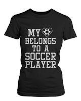 Women S Funny Statement Black T Shirt My Heart Belong To A Soccer Player Punk Fashion