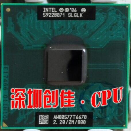D'origine T6670 Intel Core2 Duo CPU processeur T6670 2 M Cache, 2.2 GHz, 800 MHz FSB ordinateur portable meilleur cpu meilleure qualité livraison gratuite