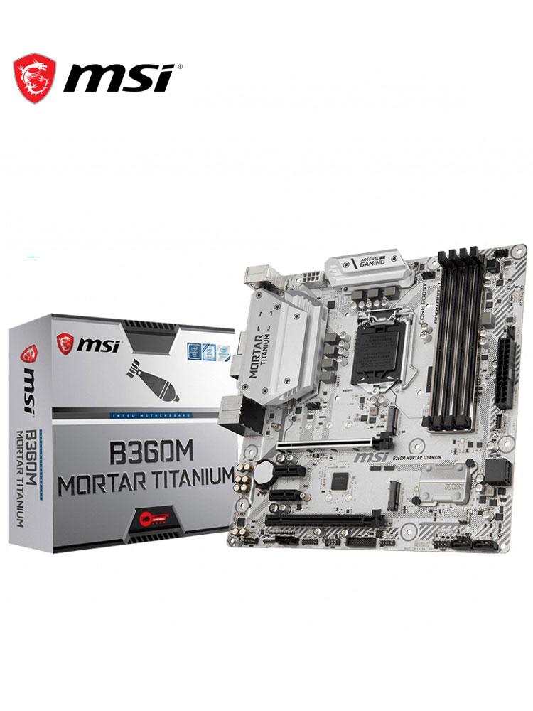 New MSI B360M MORTAR TITANIUM Motherboard  4*SATA 6Gb/s LGA1151 8-Channel7.1 HD Audio DDR4 2666HMz Intel 1219 Gigabi CP Chipset