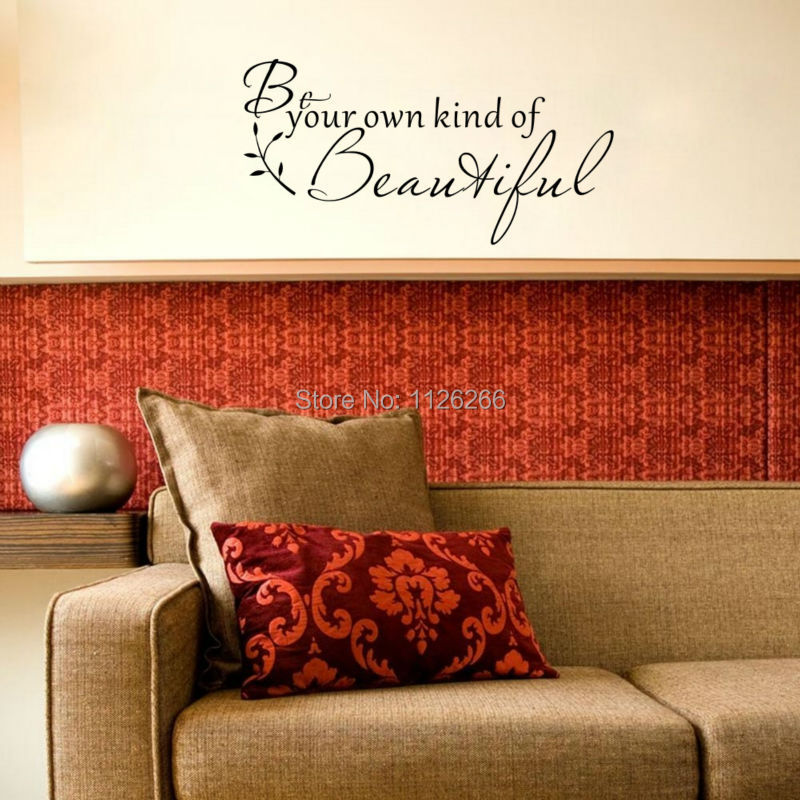 Inspirational Quote Wall Sticker Be Your Own Kind Of Beautiful Vinyl Wall Decal for Girls Room Decor