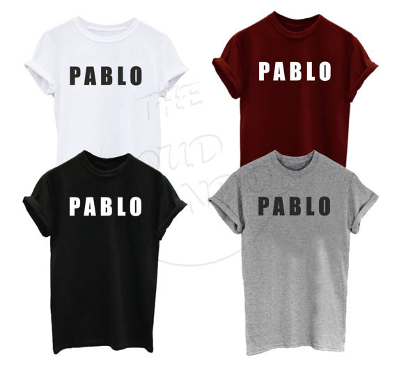 d14c3f1b Pablo Kanye West Merch Funny Cool Tumblr Hip Hop Rap Music Tumblr Funny  Men's Women's Unisex Top Tee Tshirt More Size and C-A218