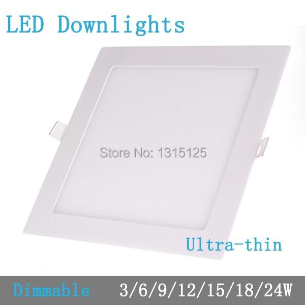 Épaisseur 3 W/6 W/9 W/12 W/15 W/18 W/24 W dimmable LED downlight Carré LED panneau Encastré Au Plafond ampoule lampe AC85-265V smd2835