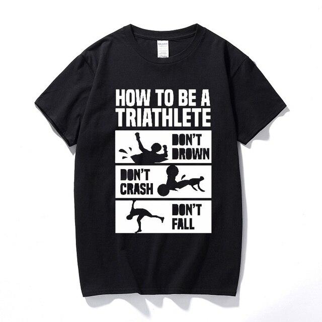 c28df73b How To Triathlon Funny T-shirt Tshirts Birthday Gift Present For Men  Husband Boyfriend Short Sleeve O Neck 100% Cotton T Shirts
