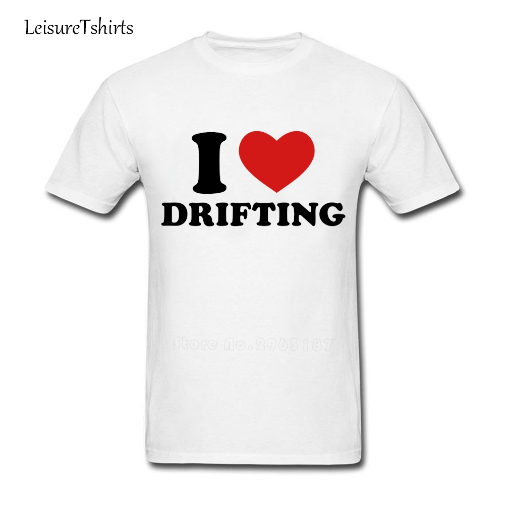 I Love Drifting T Shirts Men's Summer Round Neck Novelty Tee Male New Arrival Big Clothes Printed Exercise Loose Guys Tee Shirts