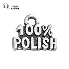 my shape Silver Plated 100% Polish words message charms Fit For Diy Bracelets & Necklace Making Jewelry Findings 20pcs