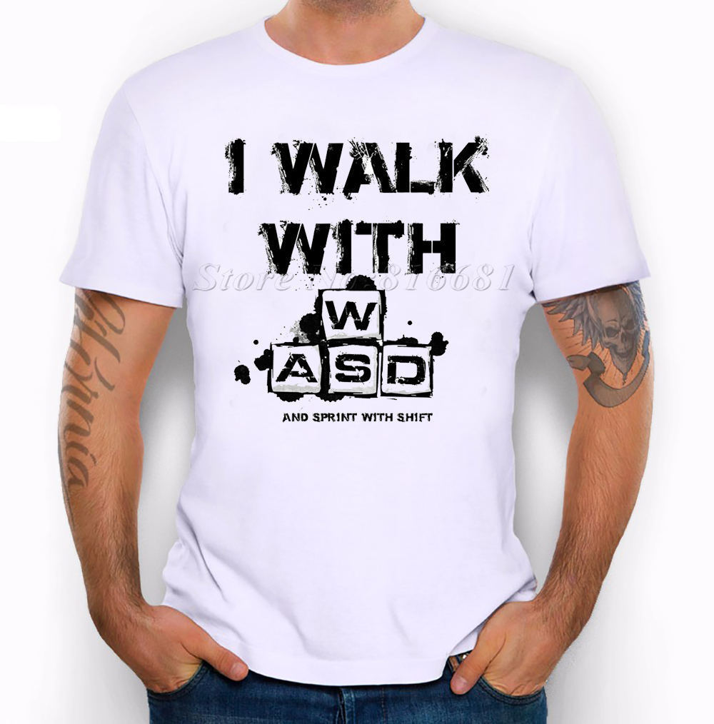 Gamer I walk with wasd and sprint with shift Games Funny Joke Men T Shirt Tee