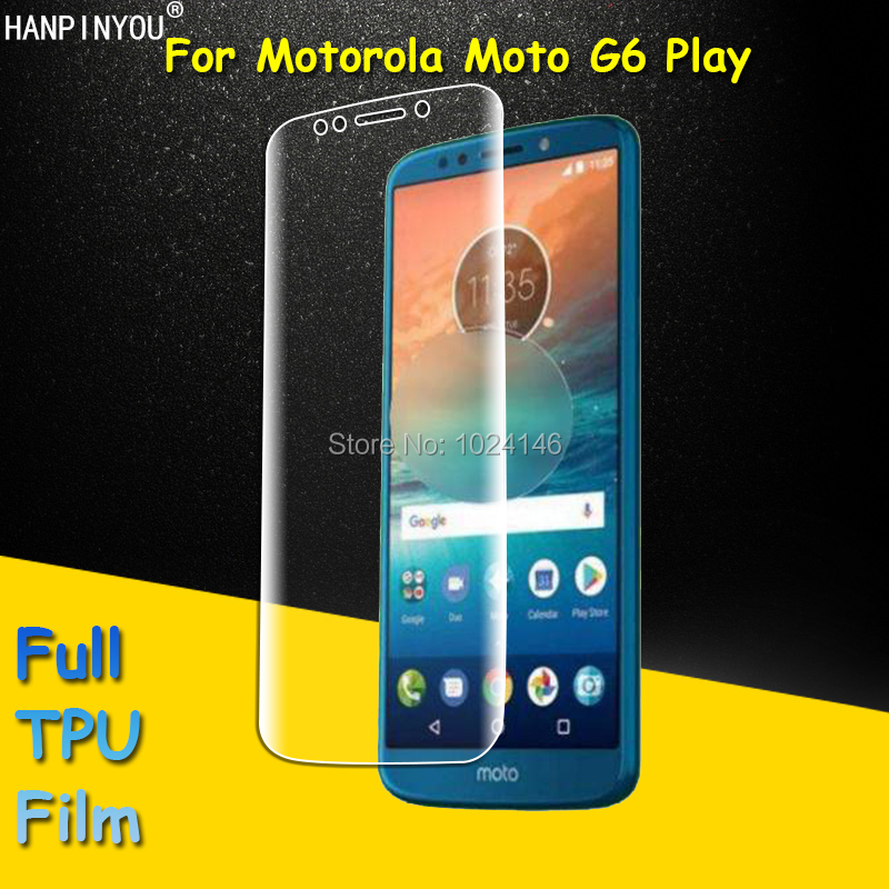 Front Full Coverage Clear Soft TPU Film Screen Protector For Motorola Moto G6 Play 5.7, Cover Curved Parts (Not Tempered Glass)