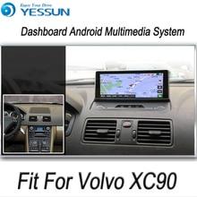 YESSUN для Volvo XC90 2004~ 2013 Android автомобильный gps-навигация, dvd-плеер Мультимедиа Аудио Видео Радио мультитач экран