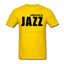 Male Men's Geek Addicted to jazz Love Jazz Music Tee Shirt Custom Short Sleeve Birthday's Tshirts Male