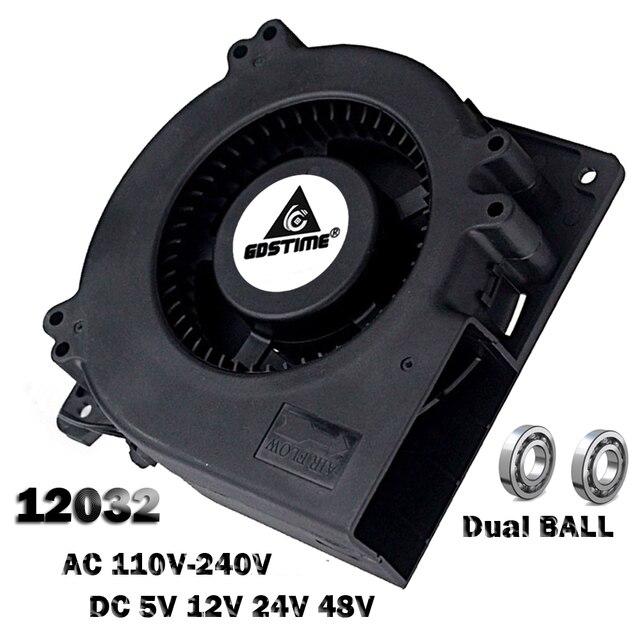 1pcs Gdstime 120mm 12cm Blower Fan  5V 12V 24V 48V 110V 115V 220V 240V 120X120X32mm Ball Computer Radial Turbo Fan Cooling Fan