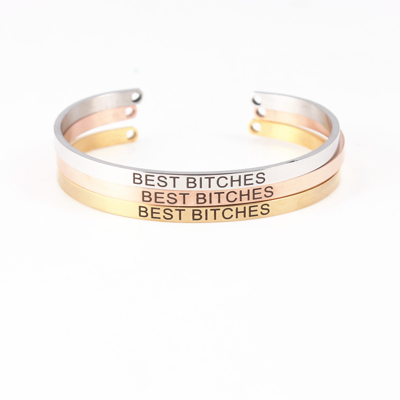 2018 Hot 316L Stainless Steel Bangle Positive Inspirational Quote BEST BITCHES Open Cuff Mantra Bracelets Bangles for Women