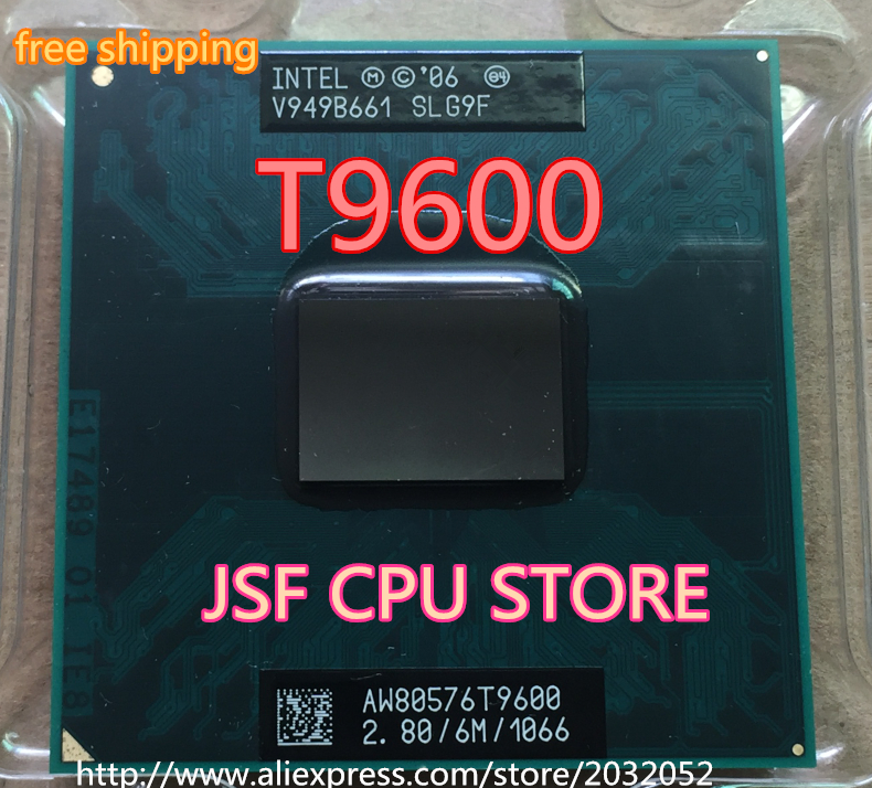 Intel Core 2 Duo T9600 2.8 GHz Dual-Core 6M Processor Sokcet P PGA478 CPU