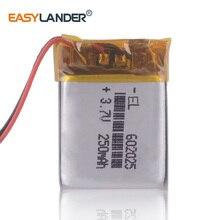 3,7 V 250mAh 602025 литий-полимерный Li-Po литий-ионный аккумулятор для Mp3 DVR регистратор престиж Автомобильный видеорегистратор Регистратор