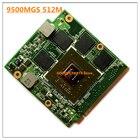 F8 NB8P 08G2041NV20I 9500M GS 9500MGS 512MB G84 625 A2 VGA Video card for A S U S X55S X55SV X56S F8 F8S F8SN M50SV F8SV