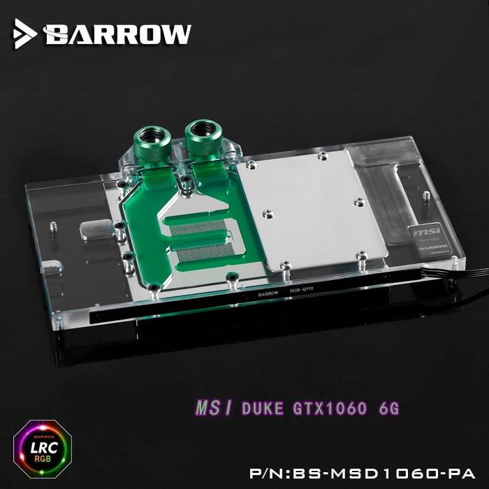 Barrow BS-MSD1060-PA LRC RGB v1/v2 Full Cover Graphics Card Water Cooling Block for MSI Duke GTX1060 6G цена 2017