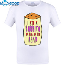 I Ate A Burrito As Big As My Head Design T-Shirt Summer Short Sleeve O-neck T Shirt Cool Print Tops Plus Size Tee Shirts S-6XL