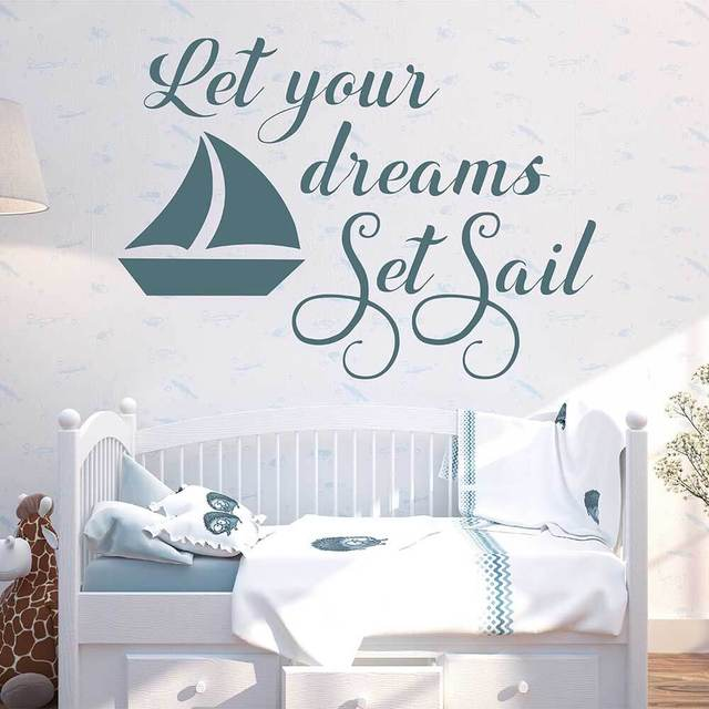 let your dreams set sail nautical wall decal sailboat sticker for
