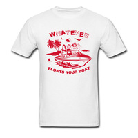 Whatever Floats Your Boat T Shirt Men White Red T-shirt Cotton Clothing Sexy Woman Tops Beach Holiday Tshirt Tees