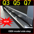 OE running board nerf bar side step for ADDI Q3 Q5 Q7 2009-2017,original style,supplied by big factory,No drill hole,no hurt car