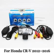 Стоянка для автомобилей Камера Для Honda CR-V CRV 2012 ~ 2016/RCA AUX проводной Или Беспроводной Резервное Копирование Камеры/HD CCD Ночного Видения Заднего Вида камера