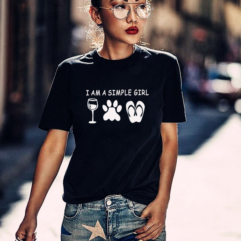 I Am A Simple Girl Cotton T Shirts For Lady Female Tops Wine Enthusiast Wine Dog Lover Graphic Tees Hipster Tumblr Plus Size