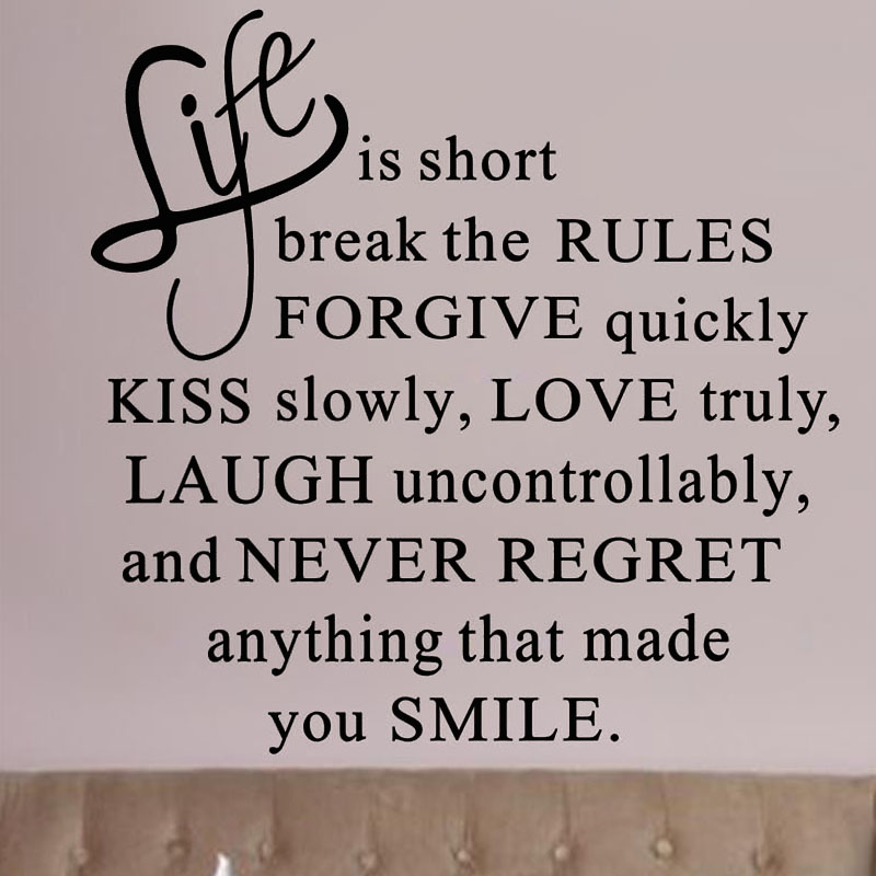 Life Is Short Break The Rules Text Wall Decal Removable