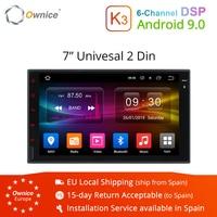 Ownice K3 2Din android 9,0 7 hd навигатор для автомобиля Универсальный мультимедийный dvd плеер gps навигации автомобиля стерео Поддержка Bluetooth, USB видео
